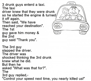 drunk guys entered a taxi